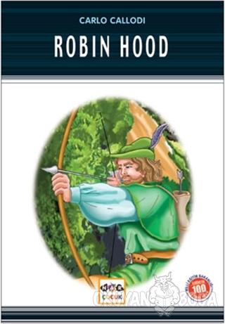 Robin Hood (Milli Eğitim Bakanlığı İlköğretim 100 Temel Eser) - Anonim