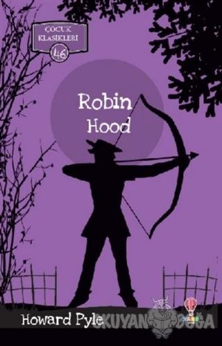 Robin Hood - Howard Pyle - Dahi Çocuk Yayınları