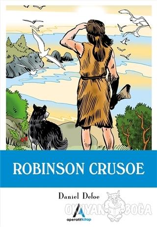Robinson Crusoe - Daniel Defoe - Aperatif Kitap Yayınları