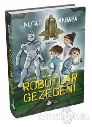 Robotlar Gezegeni (Ciltli)