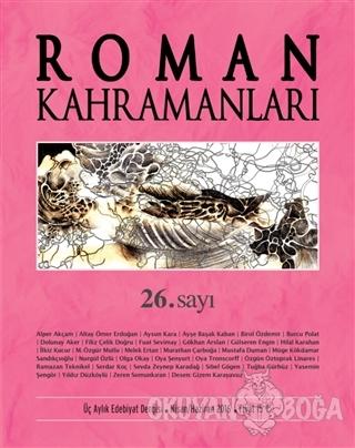 Roman Kahramanları Dergisi Sayı : 26 Nisan-Haziran 2016