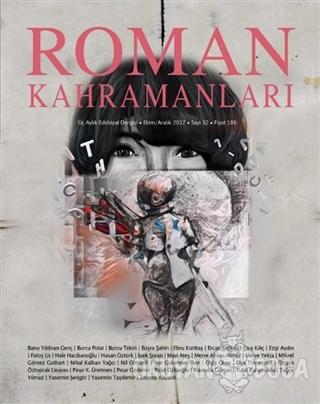 Roman Kahramanları Dergisi Sayı : 32 Ekim-Aralık 2017