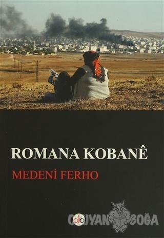 Romana Kobane - Medeni Ferho - Do Yayınları