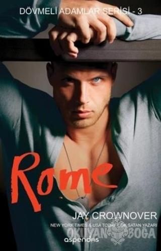 Rome - Jay Crownover - Aspendos Yayıncılık