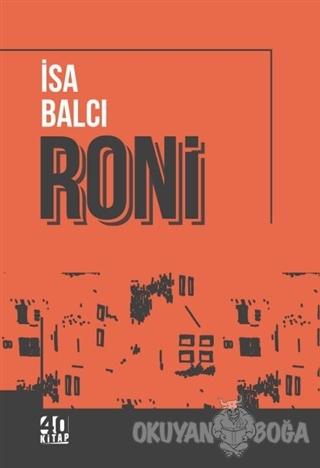 Roni - İsa Balcı - 40 Kitap