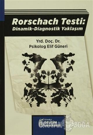 Rorschach Testi: Dinamik - Diagnostik Yaklaşım - Elif Güneri - İstanbu