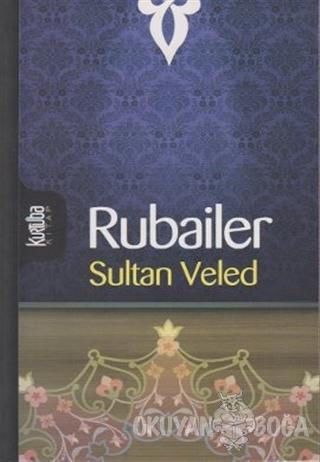 Rubailer - Sultan Veled - Kurtuba Kitap