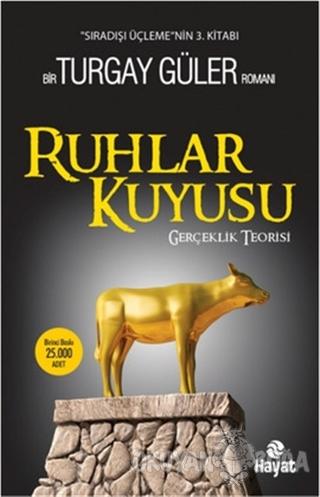 Ruhlar Kuyusu - Turgay Güler - Hayat Yayınları