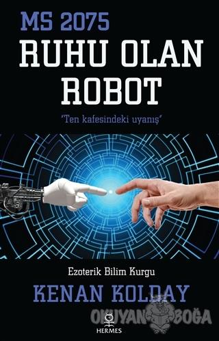 Ruhu Olan Robot
