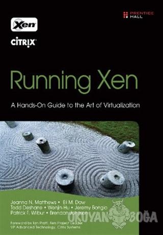 Running Xen - Jeanna Matthews - Pearson Akademik Türkçe Kitaplar