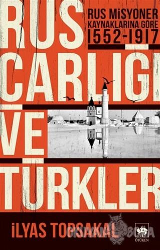 Rus Çarlığı ve Türkler