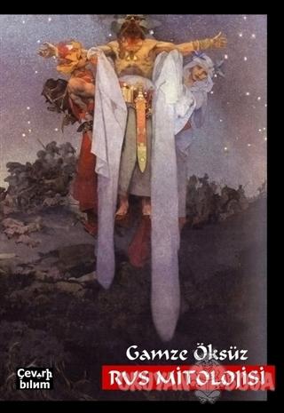 Rus Mitolojisi - Gamze Öksüz - Çeviribilim