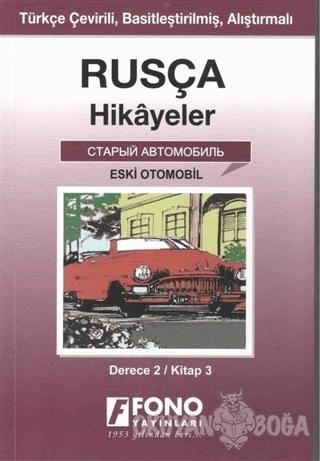 Rusça Hikayeler - Eski Otomobil (Derece 2)