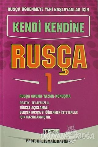 Rusça Öğrenmeye Yeni Başlayanlar İçin - Kendi Kendine Rusça 1 - İsmail