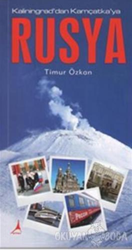 Rusya - Kaliningrad'dan Kamçatka'ya - Timur Özkan - Alter Yayıncılık