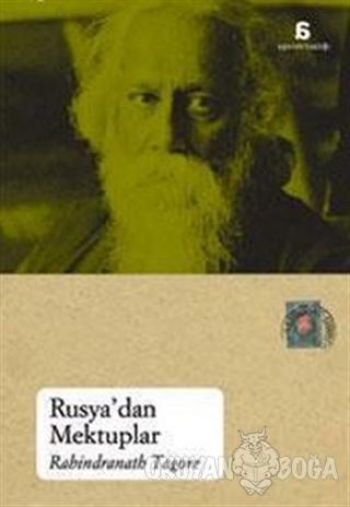 Rusya'dan Mektuplar - Rabindranath Tagore - Agora Kitaplığı