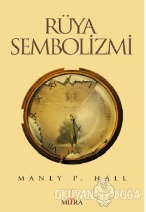 Rüya Sembolizmi - Manly P. Hall - Mitra Yayınları