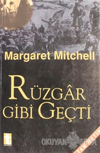 Rüzgar Gibi Geçti 2. Cilt Margaret Mitchell