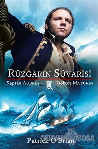 Rüzgarın Süvarisi - Patrick O'Brian - Olasılık Yayınları