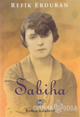 Sabiha - Refik Erduran - Remzi Kitabevi