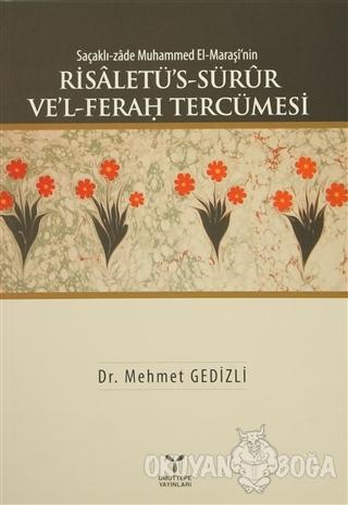 Saçaklı-zade Muhammed El-Maraşi'nin Risaletü's-Sürur Ve'l-Ferah Tercümesi