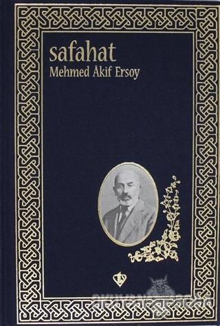 Safahat (Ciltli) - Mehmed Akif Ersoy - Türkiye Diyanet Vakfı Yayınları