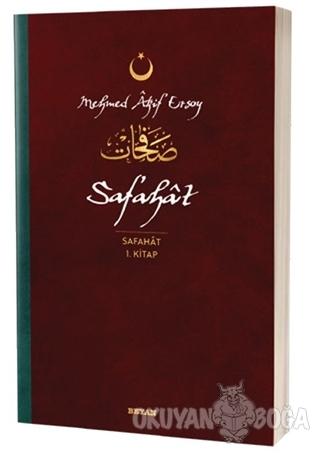 Safahat - Safahat 1. Kitap - Mehmed Akif Ersoy - Beyan Yayınları