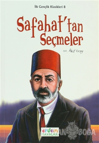 Safahat'tan Seçmeler - M. Akif Ersoy - Erdem Çocuk
