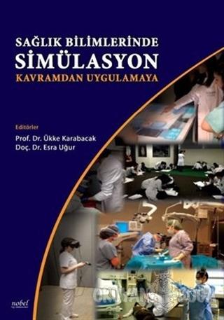 Sağlık Bilimlerinde Simülasyon - Kavramdan Uygulamaya