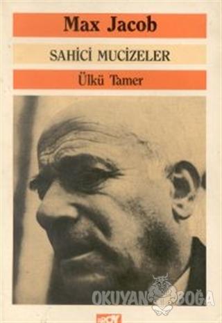 Sahici Mucizeler - Max Jacob - Broy Yayınları