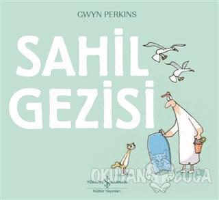 Sahil Gezisi - Gwyn Perkins - İş Bankası Kültür Yayınları