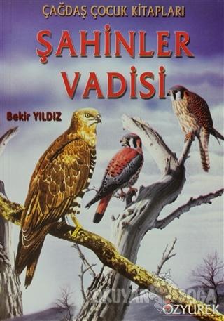 Şahinler Vadisi - Bekir Yıldız - Özyürek Yayınları