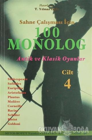 Sahne Çalışması İçin 100 Monolog Cilt 4 - Kolektif - Mitos Boyut Yayın