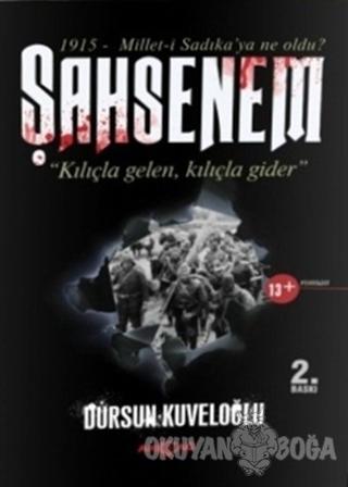 Şahsenem - Dursun Kuveloğlu - Akçağ Yayınları