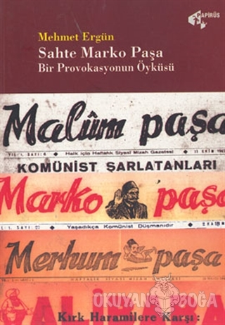 Sahte Marko Paşa  Bir Provokasyonun Öyküsü
