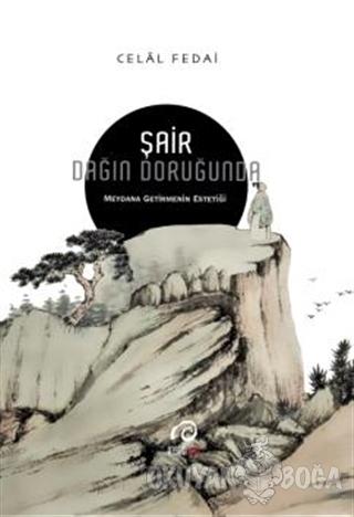 Şair Dağın Doruğunda - Celal Fedai - İnsan Yayınları