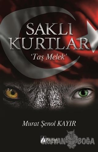 Saklı Kurtlar - Murat Şenol Kayır - Karina Yayınevi
