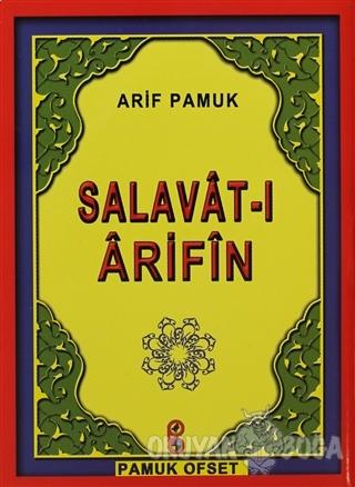 Salavat-ı Arifin (Dua-118) - Arif Pamuk - Pamuk Yayıncılık