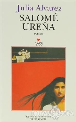 Salome Urena - Julia Alvarez - Can Yayınları