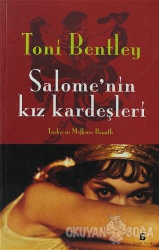 Salome'nin Kız Kardeşleri - Toni Bentley - Agora Kitaplığı