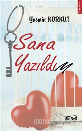Sana Yazıldım - Yasmin Korkut - Kanes Yayınları