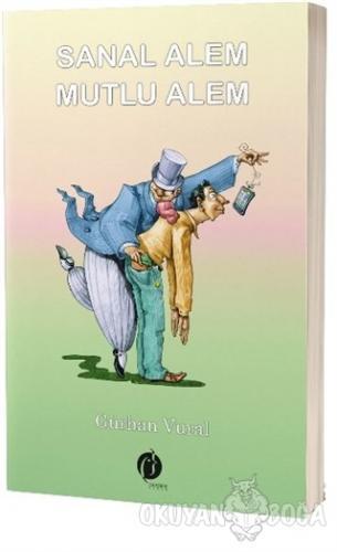 Sanal Alem Mutlu Alem - Gürhan Vural - Herdem Kitap