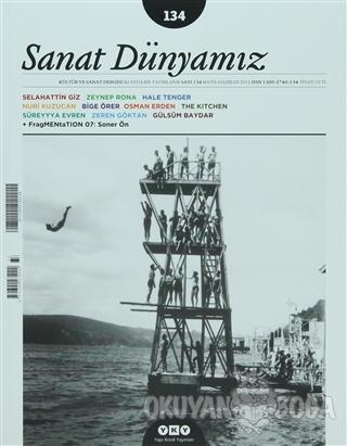 Sanat Dünyamız İki Aylık Kültür ve Sanat Dergisi Sayı: 134