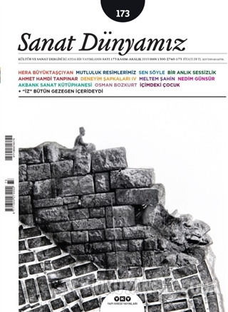 Sanat Dünyamız İki Aylık Kültür ve Sanat Dergisi Sayı: 173 Kasım-Aralık 2019