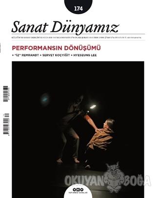 Sanat Dünyamız İki Aylık Kültür ve Sanat Dergisi Sayı: 174 Ocak Şubat 2020