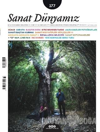Sanat Dünyamız İki Aylık Kültür ve Sanat Dergisi Sayı: 177 Temmuz-Ağus