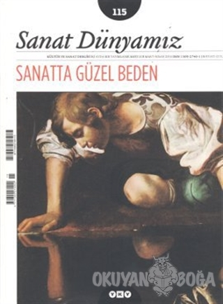 Sanat Dünyamız Üç Aylık Kültür ve Sanat Dergisi Sayı: 115 - Kolektif -