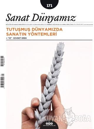 Sanat Dünyamız Üç Aylık Kültür ve Sanat Dergisi Sayı: 171