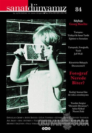 Sanat Dünyamız Üç Aylık Kültür ve Sanat Dergisi Sayı: 84 - Kolektif -