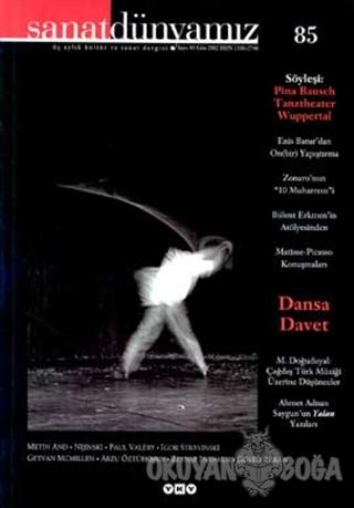 Sanat Dünyamız Üç Aylık Kültür ve Sanat Dergisi Sayı: 85 - Kolektif -